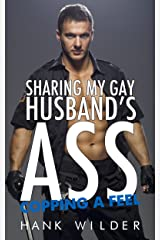 Sharing My Gay Husband's Ass: Copping A Feel