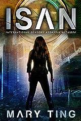 ISAN - International Sensory Assassin Network Kindle Edition
