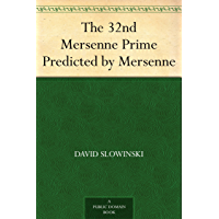 The 32nd Mersenne Prime Predicted by Mersenne (English Edition)