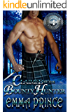 Claimed by the Bounty Hunter (Highland Bodyguards, Book 4)