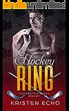 Hockey Ring (Puck Battle Book 8)