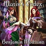 Marin's Codex: Ancient Dreams, Book 4