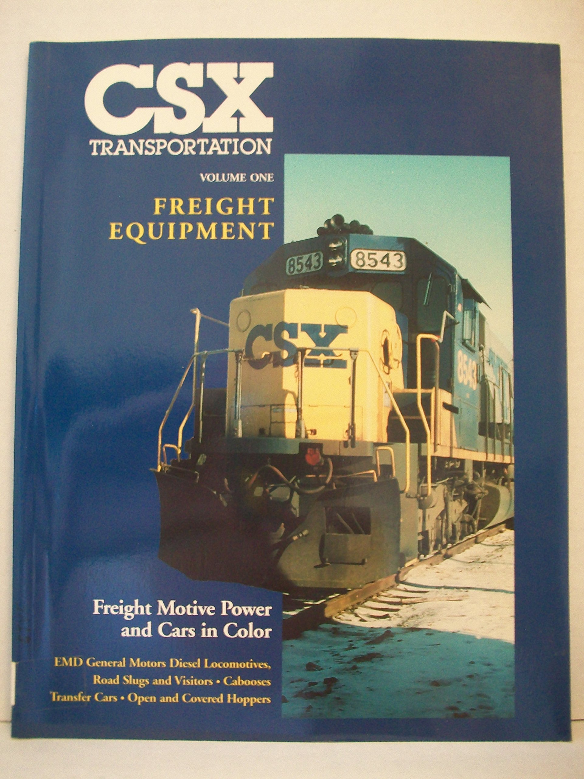 Download CSX Transportation, Vol. 1, Freight Equipment: EMD General Motors Diesel Locomotives, Road Slugs and Transfer Cabooses, Open and Covered Hoppers pdf