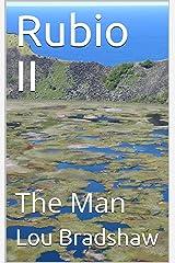 Rubio II : The Man (Ben Blue Companion Book 16) Kindle Edition