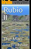 Rubio II : The Man (Ben Blue Companion Book 16)