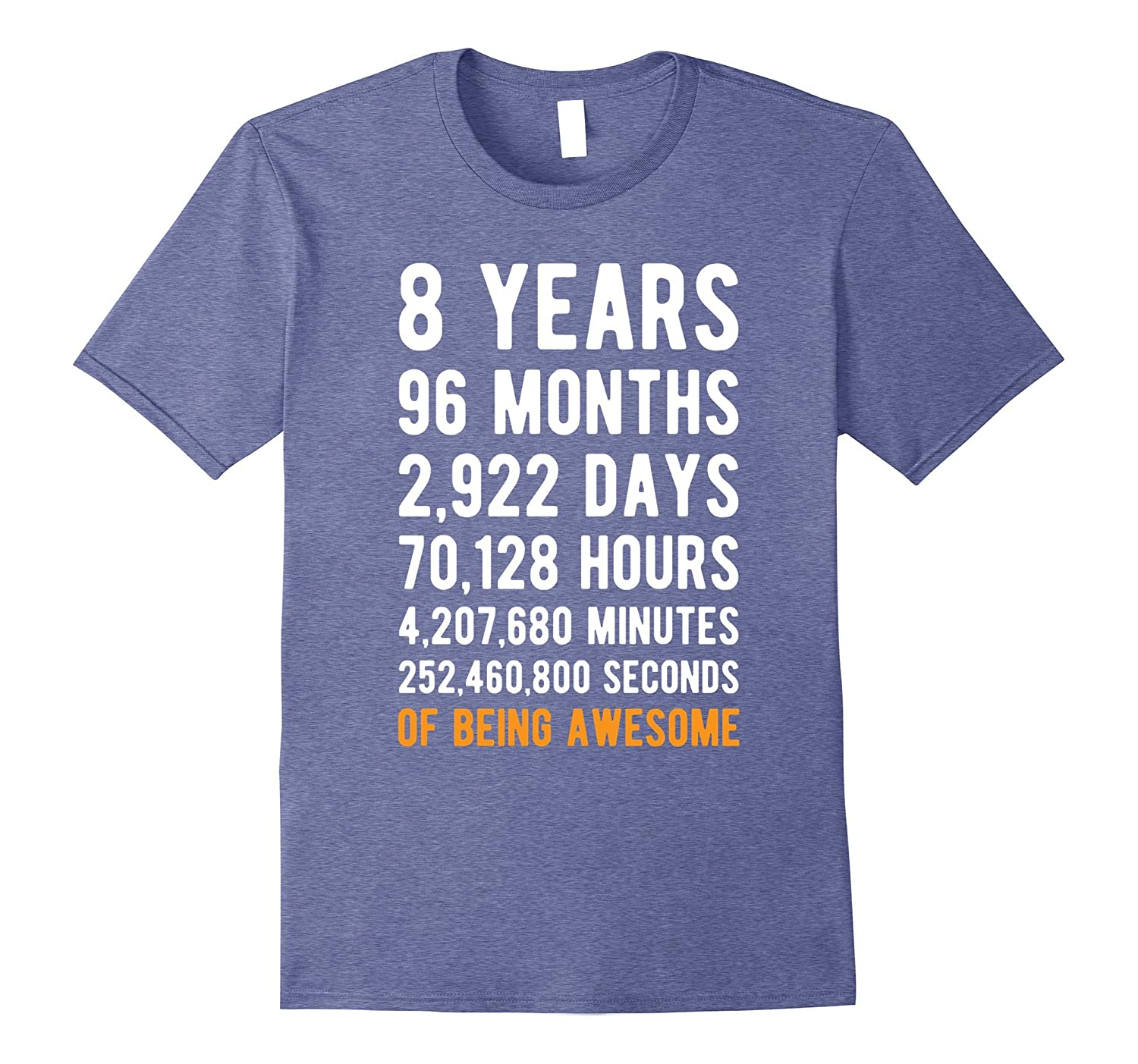 8th Birthday Gift T Shirt 8 Years Old Being Awesome Tee-mt