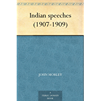 Indian speeches (1907-1909) (English Edition)
