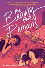 The Beauty That Remains Kindle Edition
