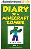 Diary of a Minecraft Zombie Book 5: School Daze (An Unofficial Minecraft Book) (English Edition)