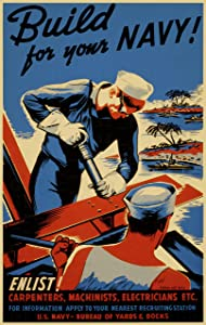 UpCrafts Studio Design WWII Propaganda Poster - Size 11.7 x 16.5 - Build for Your Navy - WW2 Reproduction Replica WWI Military Art Prints - American Militaria Wall Art Decor for Home, for Office