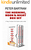 The Morning, Noon & Night Box Set: Murder in the Morning Edition; Murder in the Afternoon Extra; Murder in the Night Final
