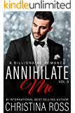 Annihilate Me (Vol. 3) (The Annihilate Me Series)