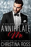 Annihilate Me (Vol. 3) (The Annihilate Me Series)