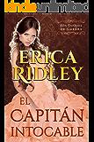 El Capitán Intocable: una novela histórica y romántica de la regencia en Inglaterra (Los Duques De Guerra nº 3) (Spanish Edition)