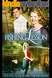 The Fishing Lesson: A Christian Romance
