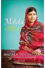 Malala. Meine Geschichte (German Edition) Kindle Edition