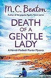 Death of a Gentle Lady (Hamish Macbeth Book 23)