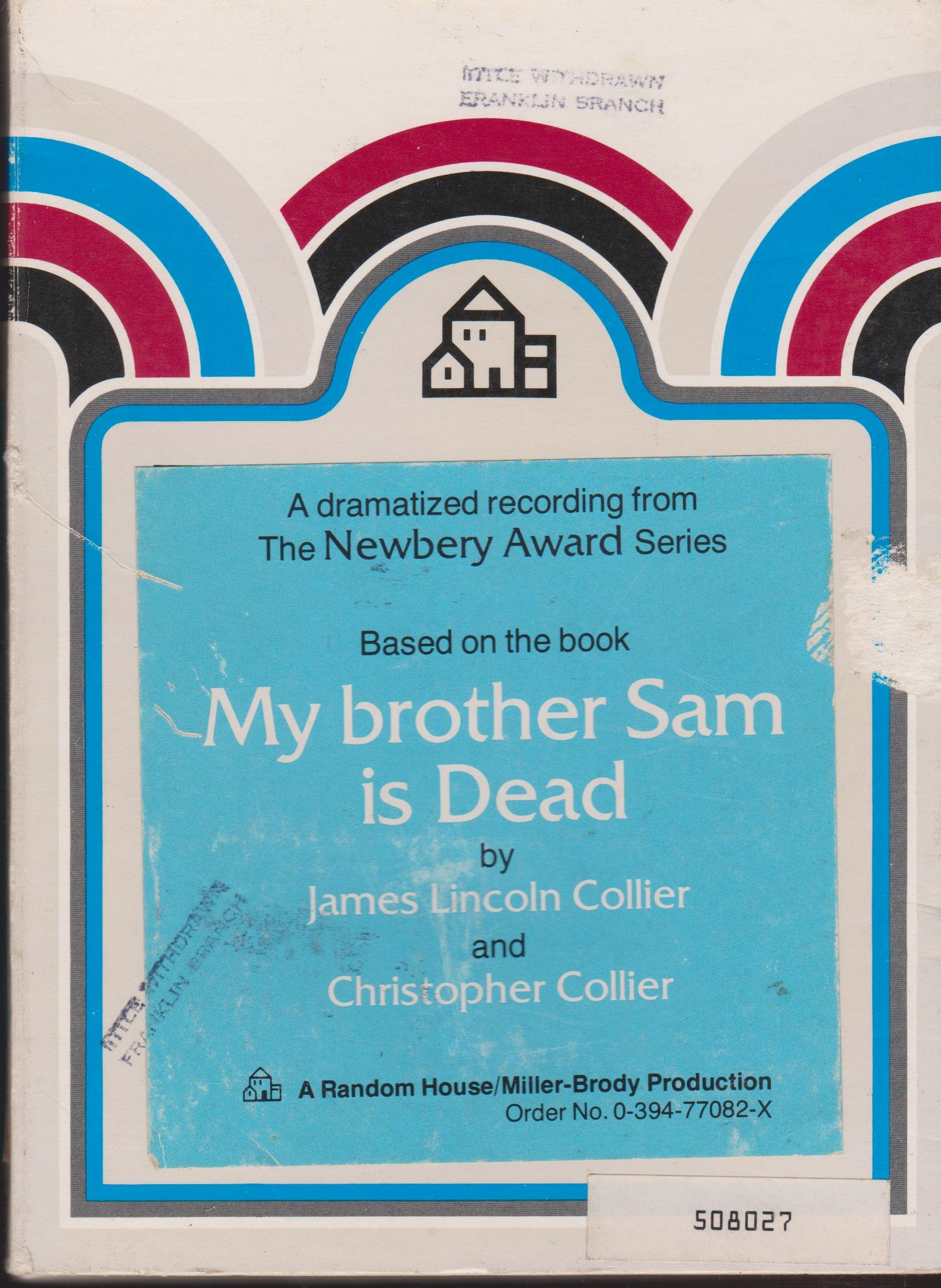 My Brother Sam Is Dead: Amazon.co.uk: James Lincoln Collier: 9780394770826:  Books