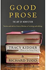 Good Prose: The Art of Nonfiction Kindle Edition