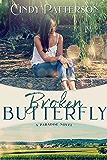 Broken Butterfly: A Paradise Novel Book 2
