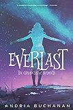 Everlast (Chronicles of Nerissette Book 1)