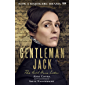 Gentleman Jack: The Real Anne Lister The Official Companion to the BBC Series (English Edition)