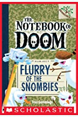 The Notebook of Doom #7: Flurry of the Snombies (A Branches Book) Kindle Edition
