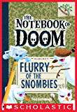 The Notebook of Doom #7: Flurry of the Snombies (A Branches Book) (English Edition)