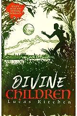 Divine Children Kindle Edition