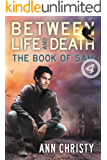 Between Life and Death: The Book of Sam