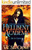 The In Crowd: A Paranormal Bully Urban Fantasy (Hellbent Academy Book 2)