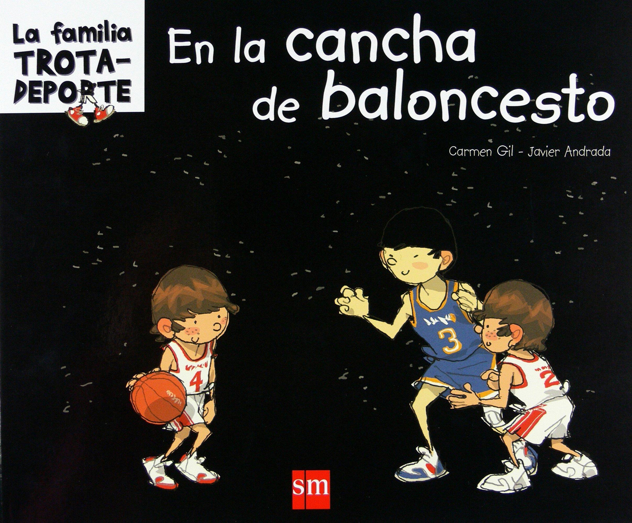 En la cancha de baloncesto (La familia trotadeporte): Amazon.es ...