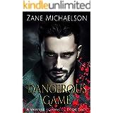 Dangerous Game (A Vampyre Romance Book 2)
