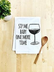 Funny Dish Towel, Sip Me Baby One More Time, Flour Sack Kitchen Towel, Sweet Housewarming Gift, Farmhouse Kitchen Decor, White