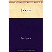 J'accuse (French Edition)