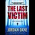 The Last Victim: A Ryker Townsend Novel (Book 1) (Ryker Townsend Series)