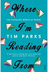 Where I'm Reading From: The Changing World of Books Kindle Edition