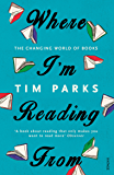 Where I'm Reading From: The Changing World of Books