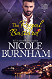 The Royal Bastard (Royal Scandals Book 4)