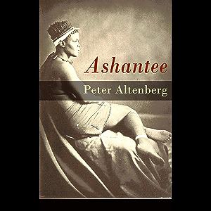 Ashantee: Die Völkerschau von den Afrikanern bis hin zur Abreise (German Edition)