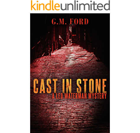 Cast In Stone A Leo Waterman Mystery Kindle Edition By Ford G M Mystery Thriller Suspense Kindle Ebooks Amazon Com