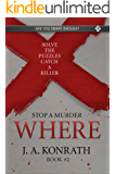 STOP A MURDER - WHERE (Mystery Puzzle Book 2)