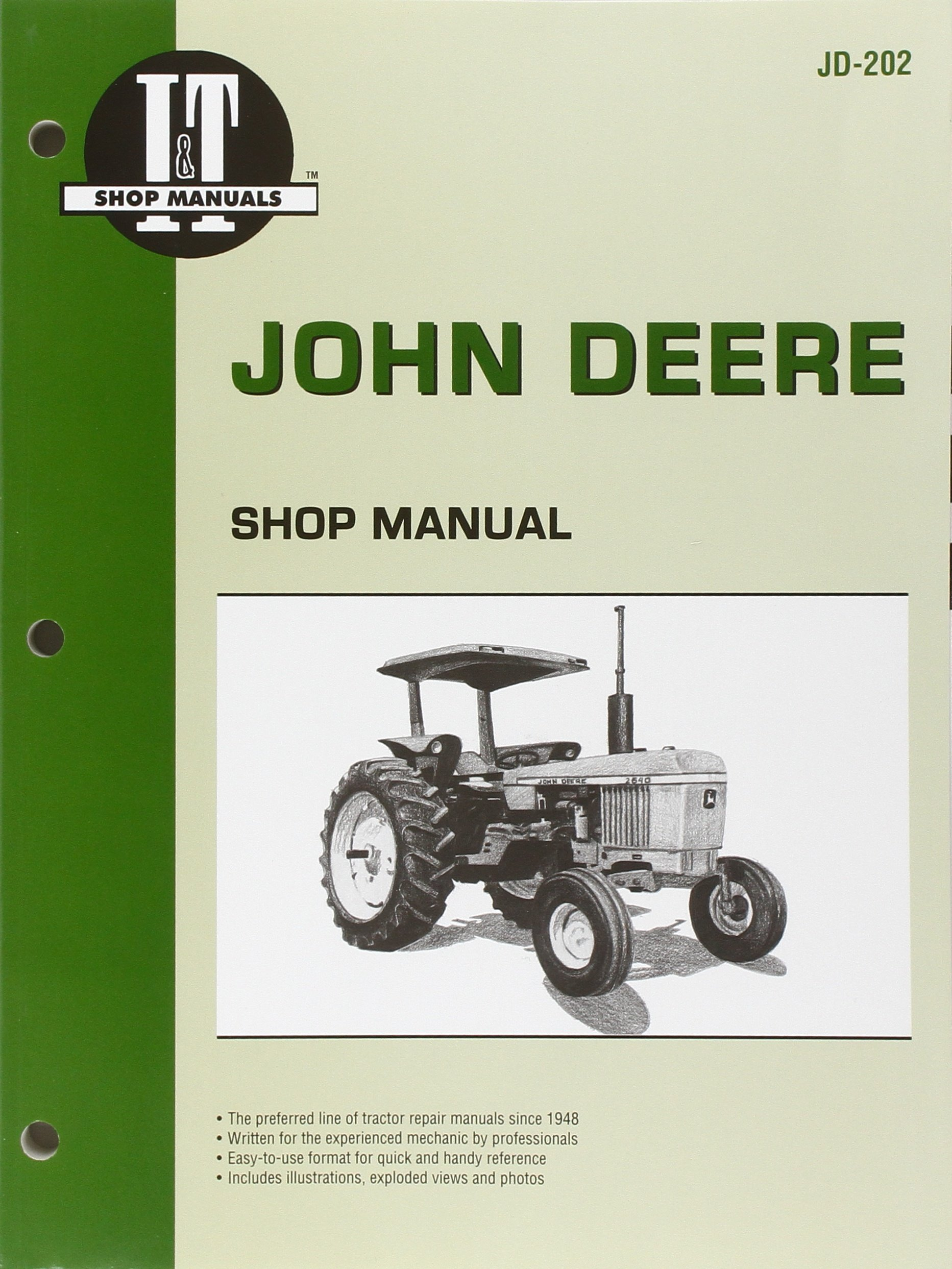 john deere shop manual jd-202 models: 2510, 2520, 2040, 2240, 2440, 2640,  2840, 4040, 4240, 4440, 4640, 4840 (i&t shop service) paperback – may 24,  2000