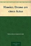 Hamlet: Drama em cinco Actos