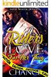 A Rider's Love For Her Thug