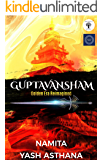 Guptavansham: Golden Era Reimagined