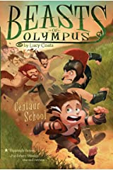 Centaur School #5 (Beasts of Olympus) Kindle Edition