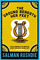 The Ground Beneath Her Feet Kindle Edition