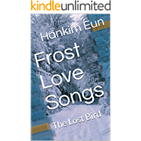 Frost Love Songs: The Lost Bird (English Edition)