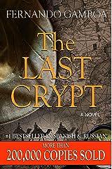 THE LAST CRYPT (Ulysses Vidal Adventure Series Book 1) Kindle Edition
